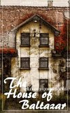 The House of Baltazar (William J. (John) Locke) (Literary Thoughts Edition) (eBook, ePUB)