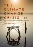 The Climate Change Crisis (eBook, PDF)