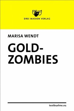 Goldzombies (eBook, ePUB) - Wendt, Marisa