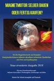 Magnetmotor selber bauen oder fertig kaufen? (eBook, ePUB)