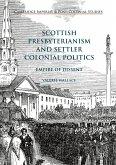 Scottish Presbyterianism and Settler Colonial Politics (eBook, PDF)