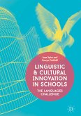 Linguistic and Cultural Innovation in Schools (eBook, PDF)