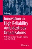 Innovation in High Reliability Ambidextrous Organizations (eBook, PDF)