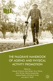 The Palgrave Handbook of Ageing and Physical Activity Promotion (eBook, PDF)