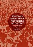 Politics and Bureaucracy in the Norwegian Welfare State (eBook, PDF)