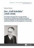 Der Fall Schelkle (1929-1949) (eBook, ePUB)