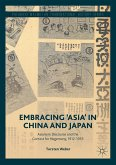 Embracing 'Asia' in China and Japan (eBook, PDF)