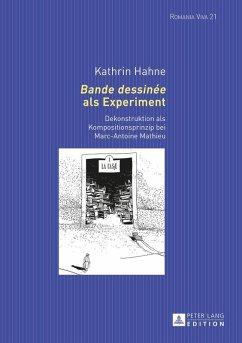 Bande dessinee als Experiment (eBook, ePUB) - Hahne, Kathrin