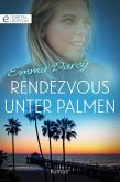 Rendezvous unter Palmen (eBook, ePUB)