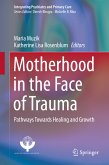 Motherhood in the Face of Trauma (eBook, PDF)