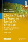 Collecting, Processing and Presenting Geoscientific Information (eBook, PDF)