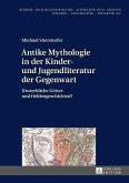 Antike Mythologie in der Kinder- und Jugendliteratur der Gegenwart (eBook, ePUB)