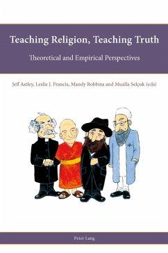 Teaching Religion, Teaching Truth (eBook, PDF)