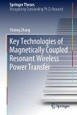 Key Technologies of Magnetically-Coupled Resonant Wireless Power Transfer (eBook, PDF)
