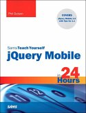 Sams Teach Yourself jQuery Mobile in 24 Hours (eBook, ePUB)