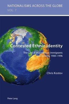 Contested Ethnic Identity (eBook, PDF) - Kostov, Chris (Hristo)