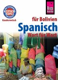 Spanisch für Bolivien - Wort für Wort: Kauderwelsch-Sprachführer von Reise Know-How (eBook, PDF)