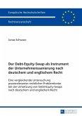 Der Debt-Equity-Swap als Instrument der Unternehmenssanierung nach deutschem und englischem Recht (eBook, PDF)