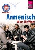Armenisch - Wort für Wort: Kauderwelsch-Sprachführer von Reise Know-How (eBook, PDF)