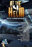 At the Helm: Volume 4: A Sci-Fi Bridge Anthology (eBook, ePUB)