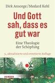 Und Gott sah, dass es gut war (eBook, PDF)