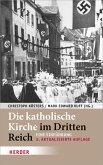 Die katholische Kirche im Dritten Reich (eBook, PDF)