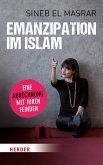 Emanzipation im Islam - Eine Abrechnung mit ihren Feinden (eBook, ePUB)