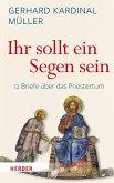 """""""Ihr sollt ein Segen sein"""" (eBook, PDF)"""