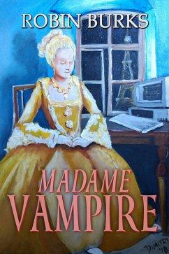 Madame Vampire (eBook, ePUB)