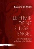 Leih mir deine Flügel, Engel (eBook, PDF)