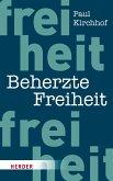 Beherzte Freiheit (eBook, PDF)