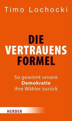 Die Vertrauensformel (eBook, PDF) - Lochocki, Timo