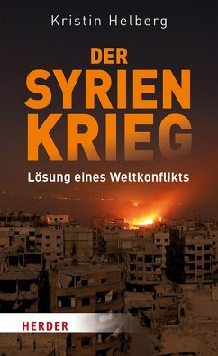 Der Syrien-Krieg (eBook, PDF) - Helberg, Kristin