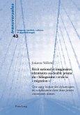 Recit national et imaginaires identitaires au double prisme du bilinguisme et de la migration (eBook, ePUB)