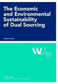 Economic and Environmental Sustainability of Dual Sourcing (eBook, PDF)