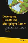 Developing Turn-Based Multiplayer Games