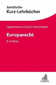 Europarecht - Oppermann, Thomas; Classen, Claus Dieter; Nettesheim, Martin