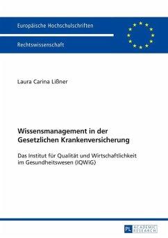 Wissensmanagement in der Gesetzlichen Krankenversicherung (eBook, ePUB) - Liner, Laura