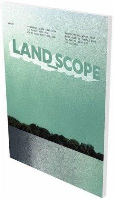 land_scope. Fotoarbeiten von Roni Horn bis Thom...