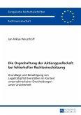 Die Organhaftung der Aktiengesellschaft bei fehlerhafter Rechtseinschaetzung (eBook, ePUB)