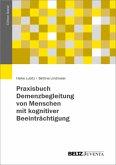 Praxisbuch Demenzbegleitung von Menschen mit kognitiver Beeinträchtigung