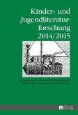 Kinder- und Jugendliteraturforschung- 2014/2015 (eBook, ePUB)