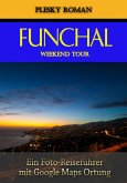Funchal Weekend Tour (eBook, ePUB)