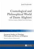 Cosmological and Philosophical World of Dante Alighieri (eBook, ePUB)