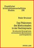 Das Phaenomen des Mietnomaden in der Rechtspraxis (eBook, PDF)