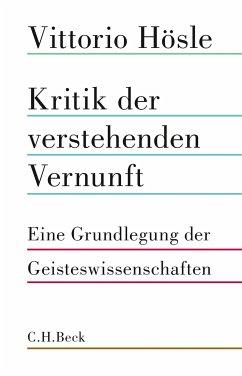Kritik der verstehenden Vernunft (eBook, ePUB) - Hösle, Vittorio