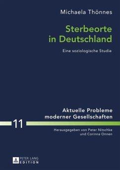 Sterbeorte in Deutschland (eBook, PDF) - Thonnes, Michaela