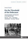 On the Threshold of the Holocaust (eBook, ePUB)
