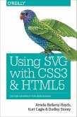 Using SVG with CSS3 and HTML5 (eBook, ePUB)