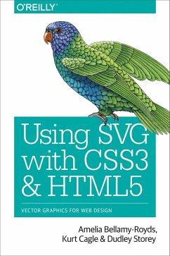 Using SVG with CSS3 and HTML5 (eBook, ePUB) - Bellamy-Royds, Amelia